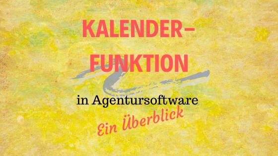 Kalenderfunktion Beitragsbild im Agentursoftware-Guide